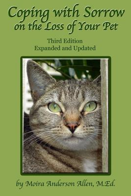 Coping with Sorrow on the Loss of Your Pet: Third Edition Cover Image