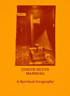 Joseph Beuys—Manresa: A Spiritual Geography Cover Image