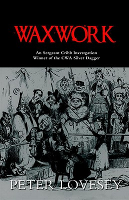 Waxwork (A Sergeant Cribb Investigation #8) Cover Image