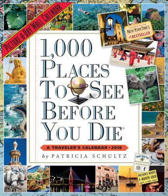 1,000 Places to See Before You Die Picture-A-Day Wall Calendar 2018 Cover Image
