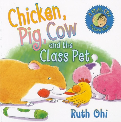 Chicken, Pig, Cow and the Class Pet Cover
