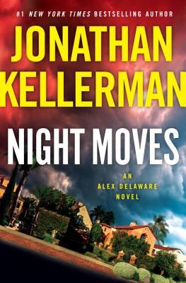 Night Moves: An Alex Delaware Novel Cover Image