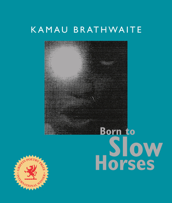 Cover for Born to Slow Horses (Wesleyan Poetry)