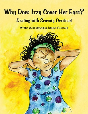 Why Does Izzy Cover Her Ears? Dealing with Sensory Overload Cover Image