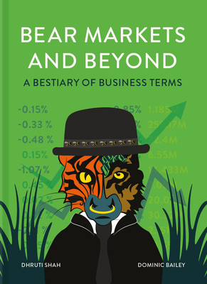Bear Markets and Beyond: A Bestiary of Business Terms Cover Image