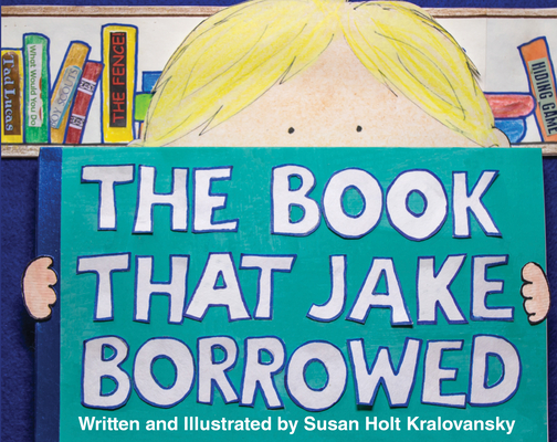 The Book That Jake Borrowed - Bilingual Edition: El Libro Que Jake Tomo Prestado Cover Image