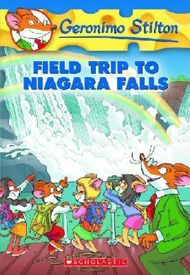 Field Trip to Niagara Falls (Geronimo Stilton #24) Cover Image