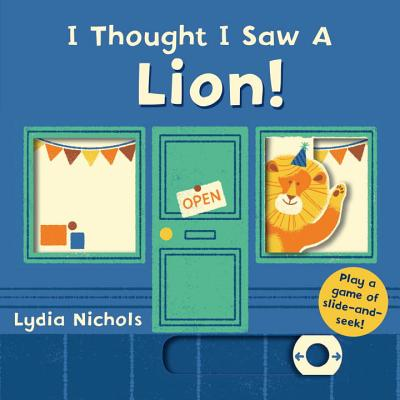 I Thought I Saw a Lion! Cover Image