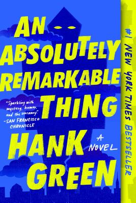 An Absolutely Remarkable Thing: A Novel (The Carls #1) Cover Image