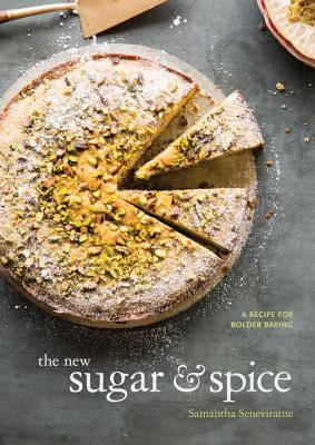 The New Sugar & Spice: A Recipe for Bolder Baking Cover Image