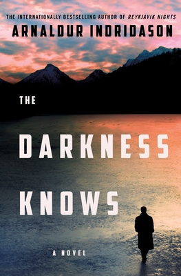 The Darkness Knows: A Novel Cover Image
