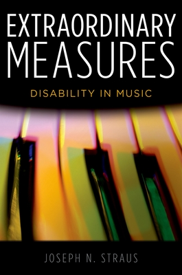 Extraordinary Measures: Disability in Music Cover Image