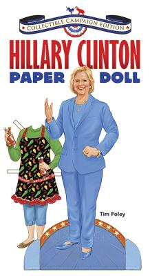 Hillary Clinton Paper Doll Collectible Campaign Edition Cover Image