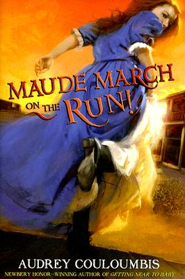 Maude March on the Run! Cover