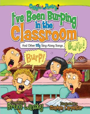 I've Been Burping in the Classroom Cover