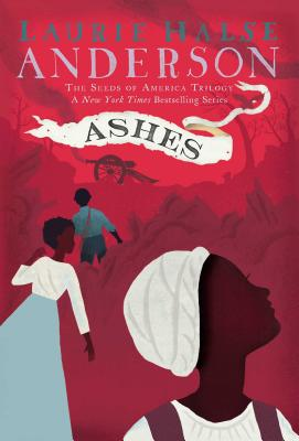 Ashes by Laurie Halse Anderson