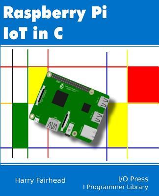 Raspberry Pi IoT In C Cover Image