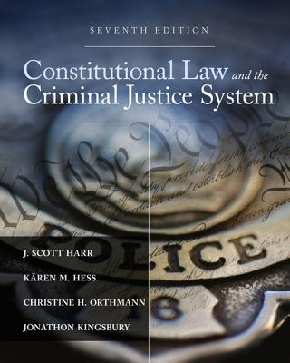 Constitutional Law and the Criminal Justice System Cover Image