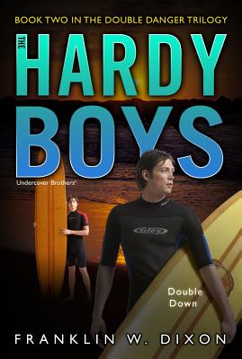 Double Down: Book Two in the Double Danger Trilogy (Hardy Boys (All New) Undercover Brothers #26) Cover Image