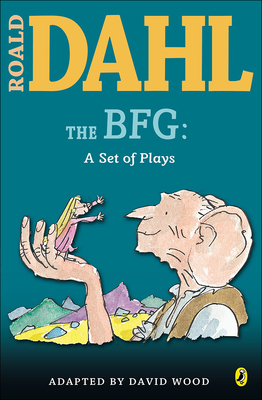 The BFG: A Set of Plays Cover Image