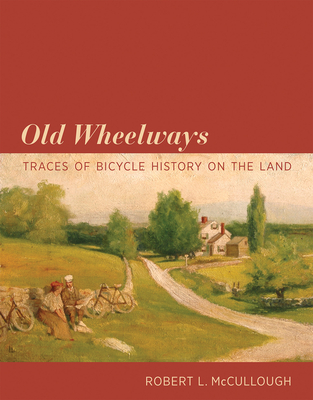 Cover for Old Wheelways
