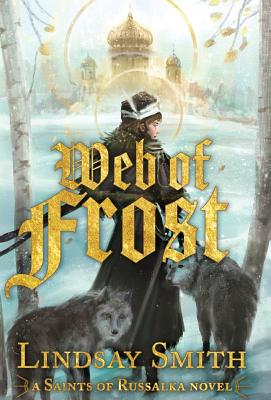 Web of Frost (Saints of Russalka #1) Cover Image