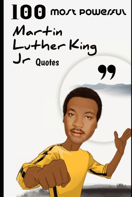 100 Most Powerful Martin Luther King Jr Quotes Cover Image