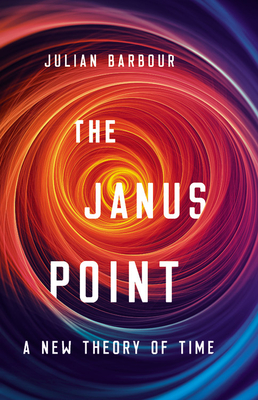 The Janus Point: A New Theory of Time Cover Image