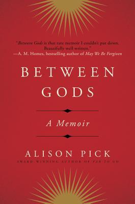 Between Gods: A Memoir cover