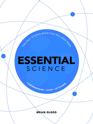 Essential Science: The Only Science Book You Will Ever Need Cover Image