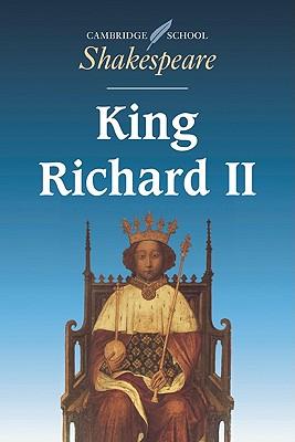 King Richard II (Cambridge School Shakespeare) Cover Image