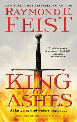 King of Ashes: Book One of The Firemane Saga (Firemane Saga, The #1) Cover Image