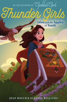 Idun and the Apples of Youth (Thunder Girls #3) Cover Image