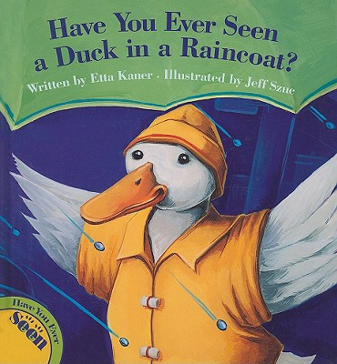 Have You Ever Seen a Duck in a Raincoat? Cover