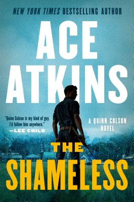 The Shameless (A Quinn Colson Novel # 9) Imagen de portada