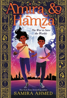 Amira & Hamza: The War to Save the Worlds Cover Image
