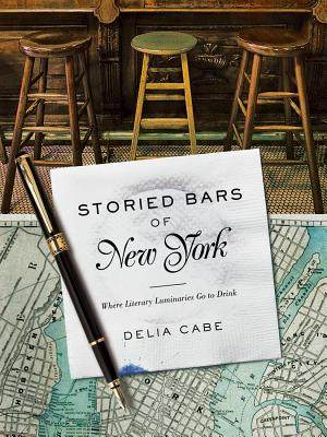 Storied Bars of New York: Where Literary Luminaries Go to Drink Cover Image
