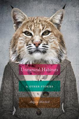 Unnatural Habitats & Other Stories Cover Image