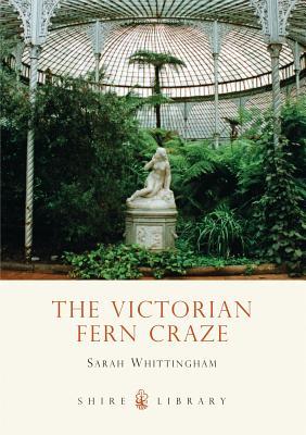 The Victorian Fern Craze Cover