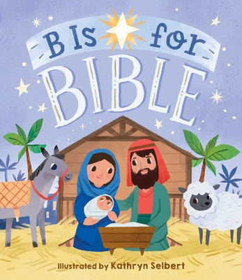 B Is for Bible Cover Image