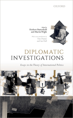 Diplomatic Investigations: Essays on the Theory of International Politics Cover Image