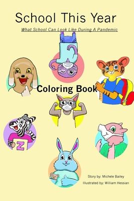 School This Year: What School Can Look Like During a Pandemic Coloring Book Cover Image