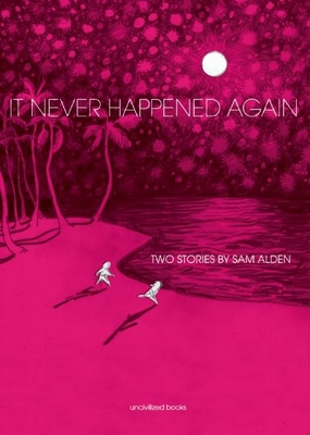 It Never Happened Again: Two Stories Cover Image