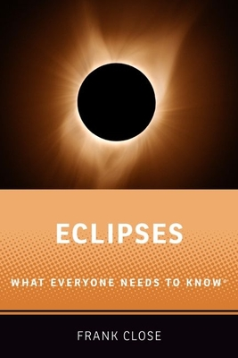 Eclipses: What Everyone Needs to Knowr Cover Image
