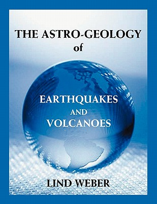 The Astro-Geology of Earthquakes and Volcanoes Cover Image