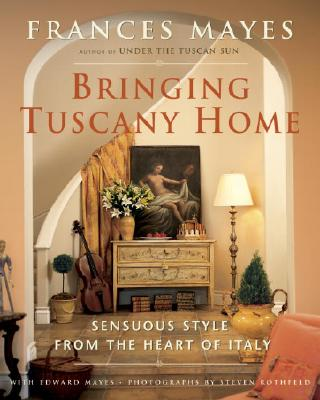 Bringing Tuscany Home Cover