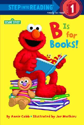 B Is for Books! (Sesame Street) Cover Image