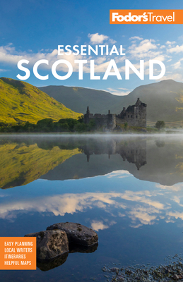 Fodor's Essential Scotland (Full-Color Travel Guide) Cover Image
