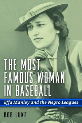 The Most Famous Woman in Baseball Cover