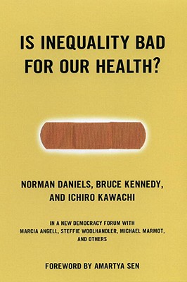 Cover for Is Inequality Bad For Our Health? (New Democracy Forum #13)